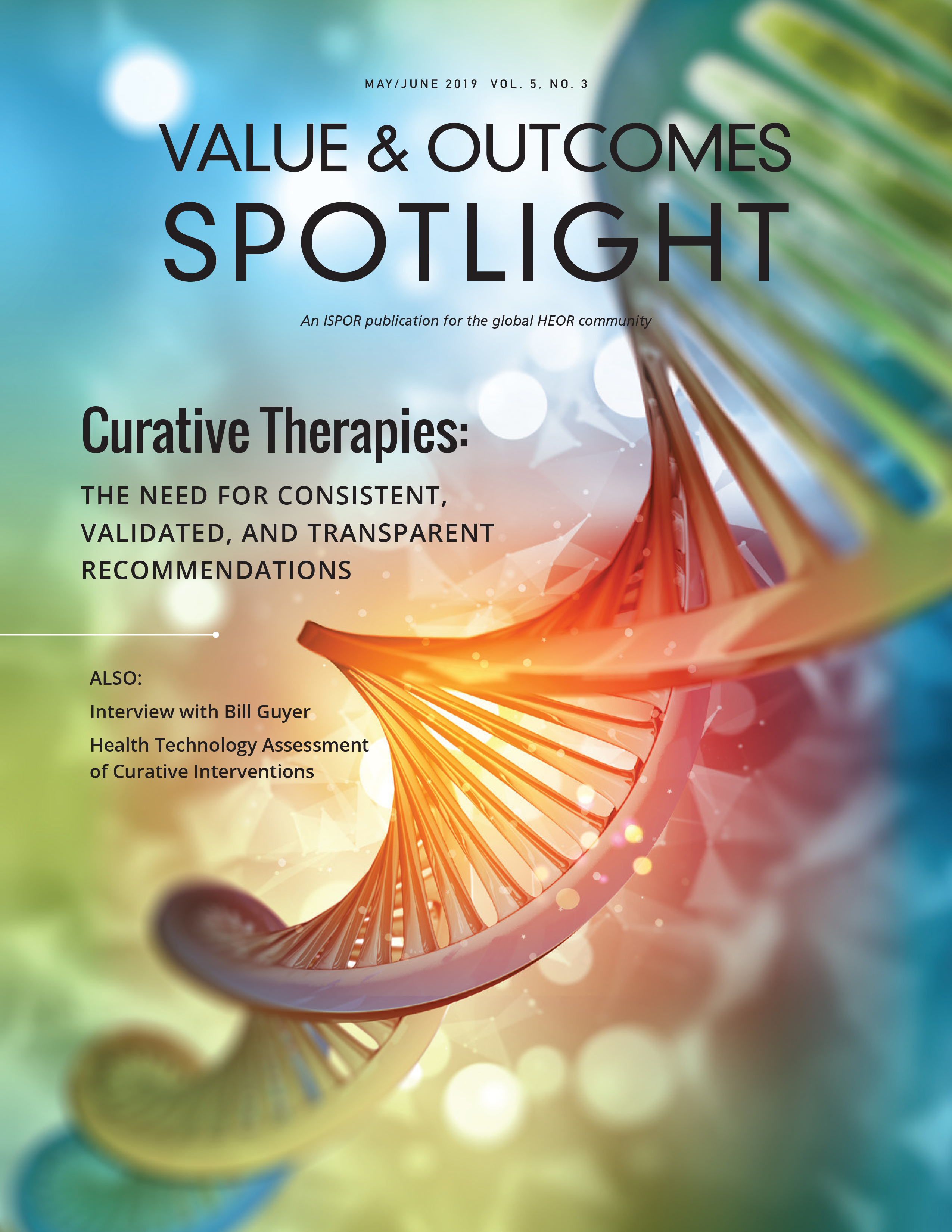 Value & Outcomes Spotlight Vol 5 Issue 3 - Curative Therapies: The need for consistent, validated and transparent recommendations
