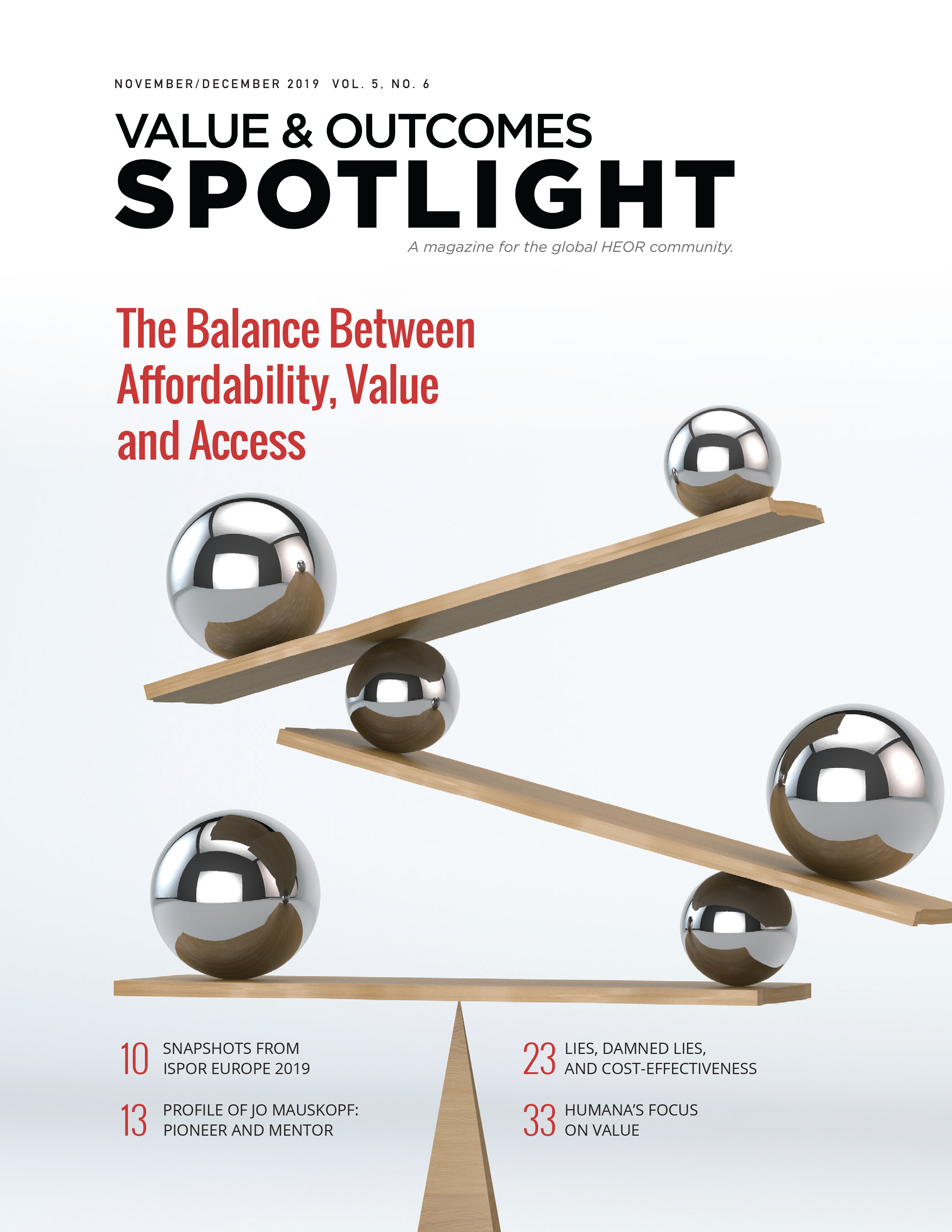 The balance between affordability, Value and Access - Value & Outcomes Spotlight