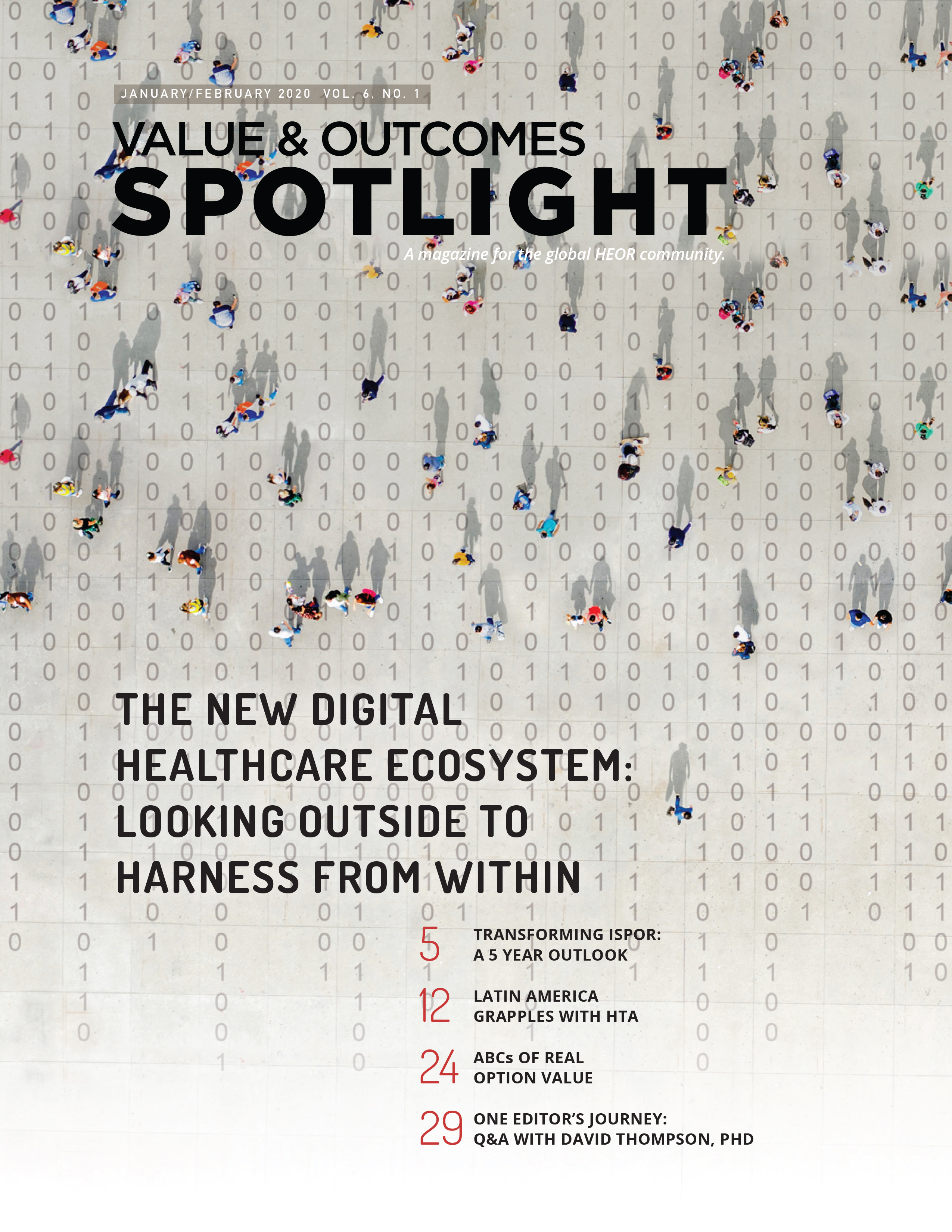 Value and Outcomes Spotlight - The new digital healthcare ecosystem: Looking outside the harness from within